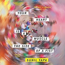 Cover for Your Heart is a Muscle the Size of a Fist